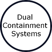 Dual Containment Systems